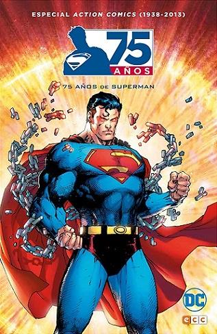 Action Comics (1938-2013) 75 años de Superman