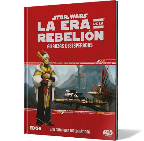 Alianzas Desesperadas Star Wars: La Era de la rebelión