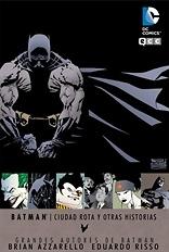 Batman Ciudad rota y otras historias