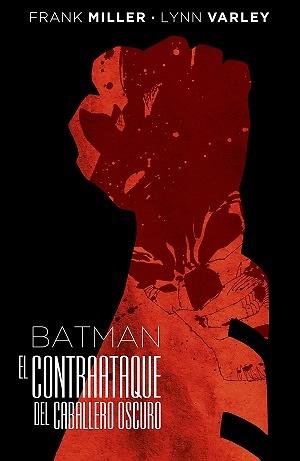 Batman El contraataque del Caballero Oscuro (Edición Deluxe)