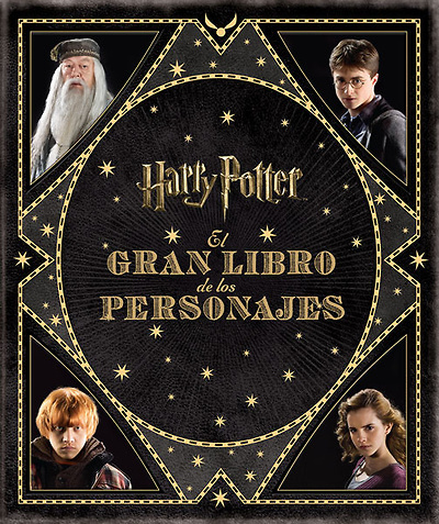 EL GRAN LIBRO DE LOS PERSONAJES DE HARRY POTTER