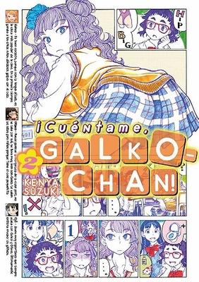 ¡CUENTAME, GALKO-CHAN! 02