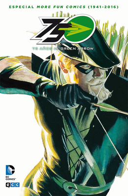 75 años de Green Arrow Especial More fun comics (1941-2015)