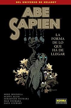 ABE SAPIEN Nº 4 LA FORMA DE LO QUE HA DE LLEGAR