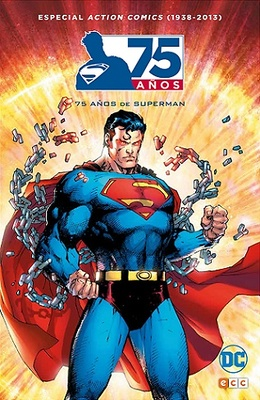 Action Comics (1938-2013) 75 años de Superman