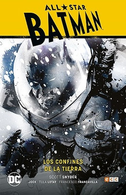 All-Star Batman vol. 02: Los confines de la Tierra