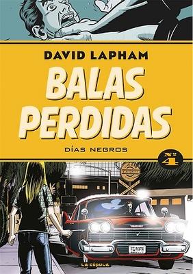 BALAS PERDIDAS 04. DIAS NEGROS