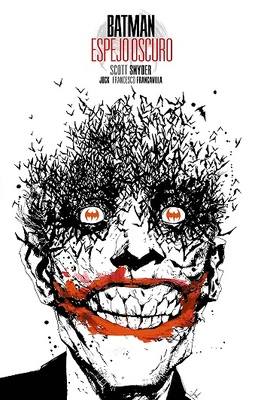 Batman: Espejo oscuro (Edición Deluxe)