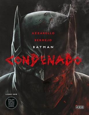 Batman Condenado  Libro uno