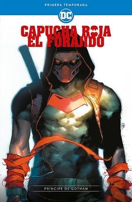 Capucha Roja, el forajido: Primera Temporada - Principe de Gotham
