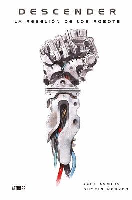 DESCENDER TOMO 05: LA REBELION DE LOS ROBOTS