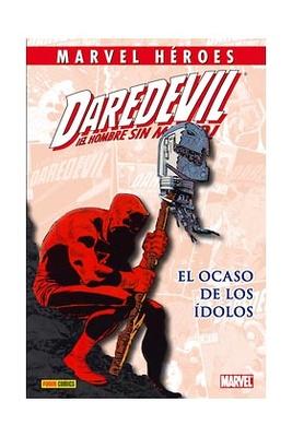 Daredevil El ocaso de los idolos Marvel Heroes nº 55