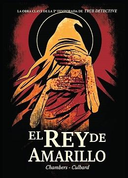 EL REY DE AMARILLO (TRUE DETECTIVE 1ª TEMPORADA)