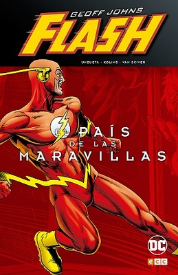 Flash de Geoff Johns El país de las maravillas