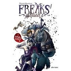 Freaks ´ Squeele nº 1
