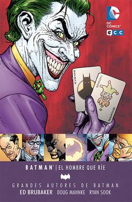 Grandes Autores Batman Ed Brubaker  El hombre que ríe Segunda Edicion