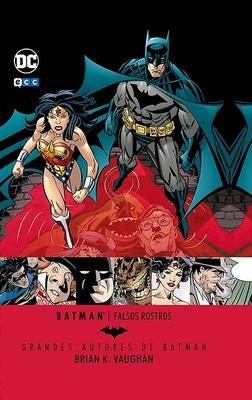 Grandes Autores de Batman Brian K. Vaughan  Falsos rostros