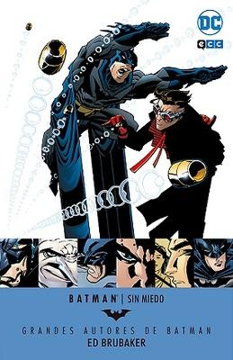 Grandes Autores de Batman Ed Brubaker  Sin miedo