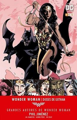 Grandes Autores de Wonder Woman: Phil Jimenez - Dioses de Gotham
