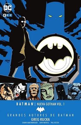 Grandes autores de Batman: Greg Rucka – Batman: Nueva Gotham