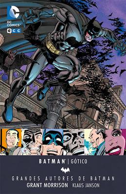 Grandes autores de Batman Grant Morrison  Gótico