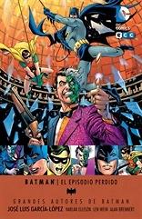 Grandes autores de Batman Jose Luís García López  El episodio perdido