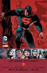 Grandes autores de Superman Brian Azzarello y Jim Lee  Superman Por el mañana