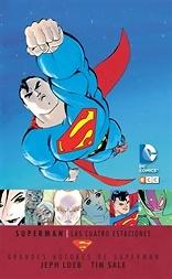 Grandes autores de Superman Jeph Loeb y Tim Sale Superman Las cuatro estaciones