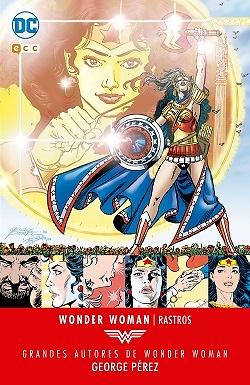 Grandes autores de Wonder Woman: George Pérez – Rastros