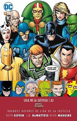 Grandes autores de la Liga de la Justicia: Keith Giffen, J.M. Dematteis y Kevin Maguire - JLI