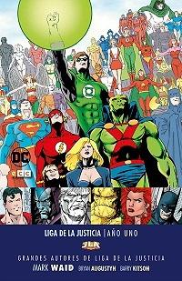 Grandes autores de la Liga de la Justicia: Mark Waid  Año Uno