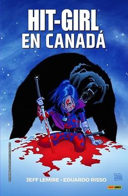 HIT GIRL 02. EN CANADA (COMIC)