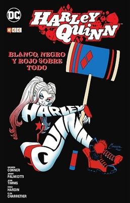 Harley Quinn: Blanco, negro y rojo sobre todo