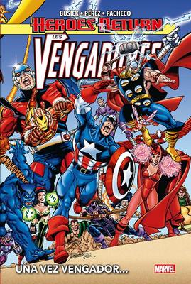 Heroes Return. Los Vengadores   1