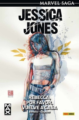 JESSICA JONES nº 2: REBECCA, POR FAVOR, VUELVE A CASA (MARVEL SAGA 4)