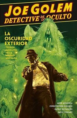 JOE GOLEM DETECTIVE DE LO OCULTO 2. LA OSCURIDAD EXTERIOR