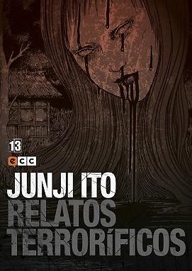 Junji Ito: Relatos terroríficos núm. 13