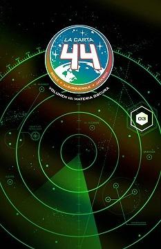 LA CARTA 44 nº 3 MATERIA OSCURA
