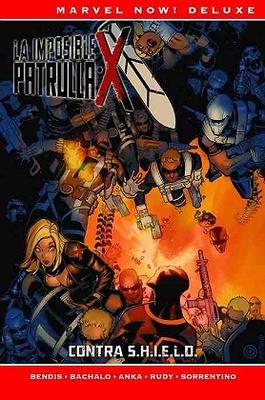 LA PATRULLA-X DE BRIAN MICHAEL BENDIS 05: CONTRA S.H.I.E.L.D.