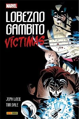LOBEZNO / GAMBITO: VICTIMAS