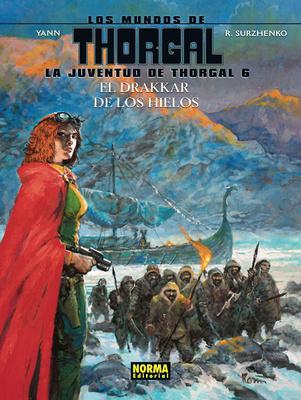 LOS MUNDOS DE THORGAL. LA JUVENTUD DE THORGAL 6. EL DRAKAR DE LOS HIELOS