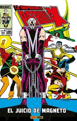 La Imposible Patrulla-X   6 El juicio de Magneto