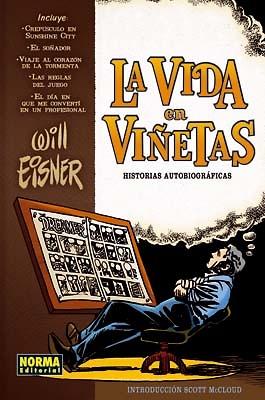 La vida en viñetas Historias autobiograficas