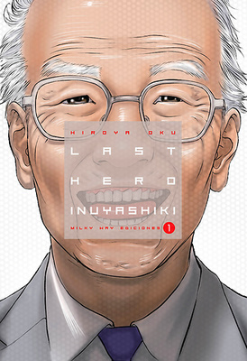 Last Hero Inuyashiki Vol. 1