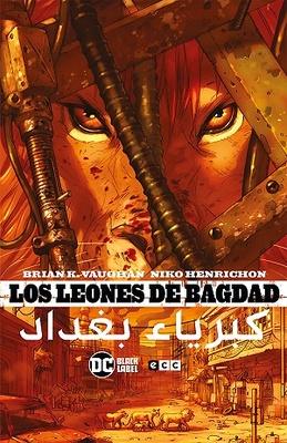 Los leones de Bagdad (Nueva edición)