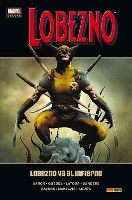 Marvel Deluxe Lobezno nº 6 Lobezno va al Infierno