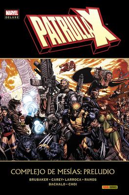 Marvel Deluxe Patrulla X Complejo de Mesias Preludio