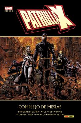 Marvel Deluxe Patrulla X Complejo de Mesias