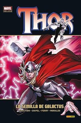Marvel Deluxe Thor nº 6  La semilla de Galactus