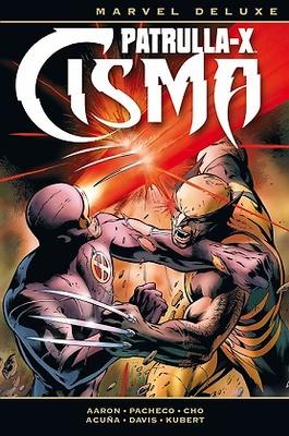 Marvel Deluxe. Patrulla-X Cisma